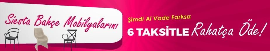 Siesta Bahçe Mobilyaları Ekonomik Fiyat 6 Taksit